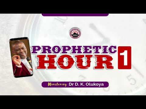 MFM Prophetic Hour 1 with Dr D. K. Olukoya