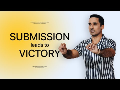 Submission Leads to Victory - A Message from