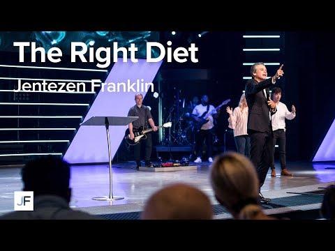 The Right Diet  Jentezen Franklin