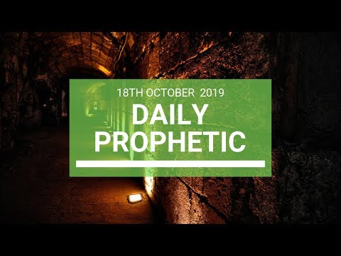 Daily Prophetic 18 October Word 8
