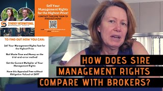 How does SIRE Management Rights compare with brokers?