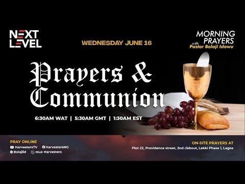 Next Level Prayers  Prayer & Communion  Pst Bolaji Idowu  16th June 2021