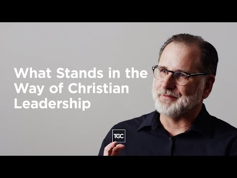What Stands in the Way of Christian Leadership