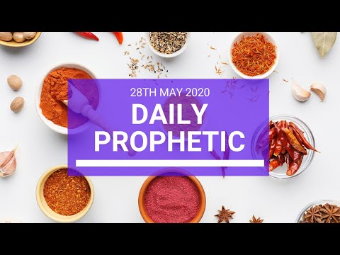 Daily Prophetic 28 May 2020 2 of 5