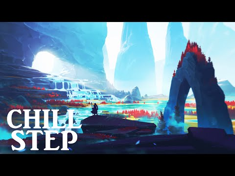 Epic Chillstep Collection 2016 [2 Hours] - UCpEYMEafq3FsKCQXNliFY9A