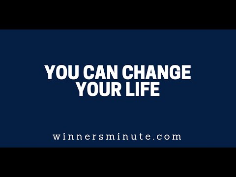 You Can Change Your Life  The Winner's Minute With Mac Hammond