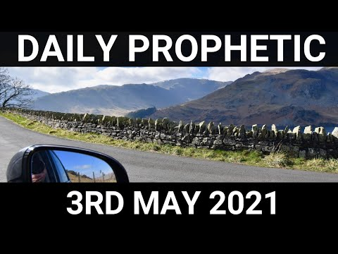 Daily Prophetic 3 May 2021 5 of 7