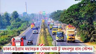 Dhaka Chittagong Highway Meghna Ghat to Modonpu Bus Stand !! ঢাকা চট্টগ্রাম মহাসড়ক !! Lovely world