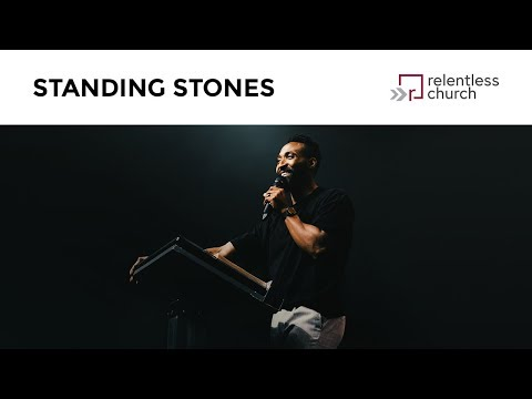 Standing Stones  Pastor Darius