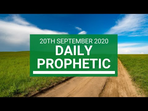 Daily Prophetic 20 September 2020 5 of 8 Daily Prophetic Word