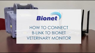 How to connect B-Link to Bionet Veterinary Monitor