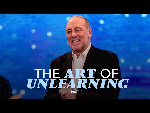 The Art Of Unlearning (part 2)  Brian Houston  Hillsong Church Online