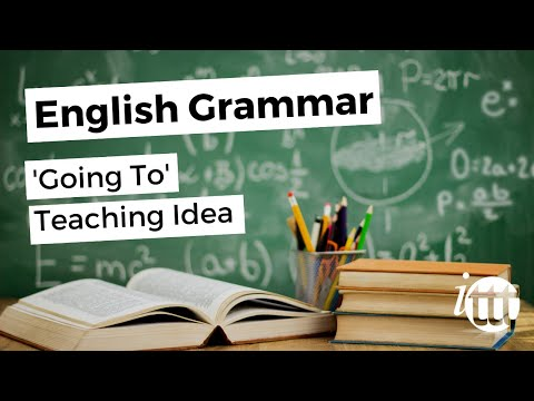 English Grammar -- 'Going To' Teaching Idea - English Teacher Salary