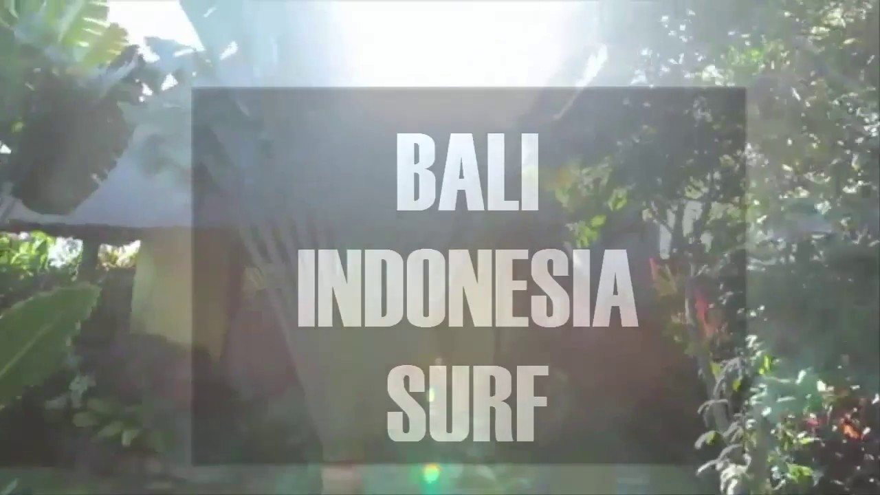Surf in Bali Indonesia 2016