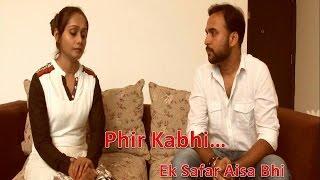 Phir Kabhi - kumaarsanjeev , Ghazal