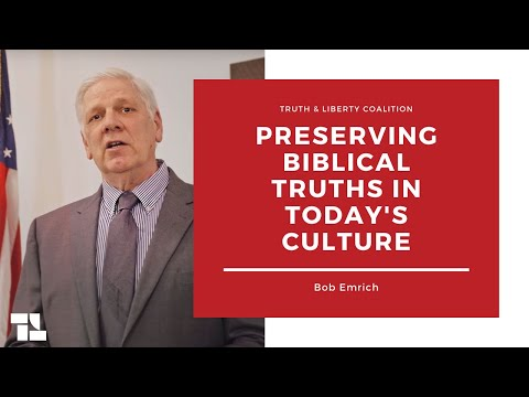 Pastor Bob Emrich on Preserving Biblical Truths in Today's Culture and More!