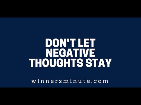 Dont Let Negative Thoughts Stay  The Winner's Minute With Mac Hammond
