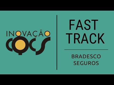 Imagem post: Fast Track –Bradesco Seguros