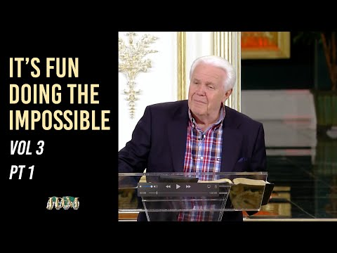It's Fun Doing The Impossible, Vol 3 Pt 1  Jesse Duplantis