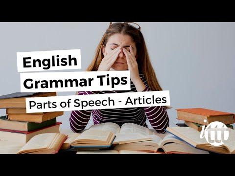 English Grammar Overview - Parts of Speech - Articles