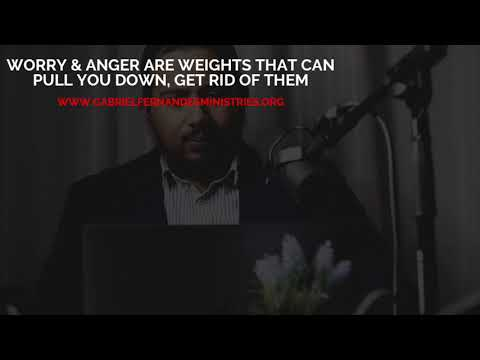 NAVIGATING LIFES CHALLENGES PART 1: DEALING WITH WORRY & ANGER BY EVANGELIST GABRIEL FERNANDES
