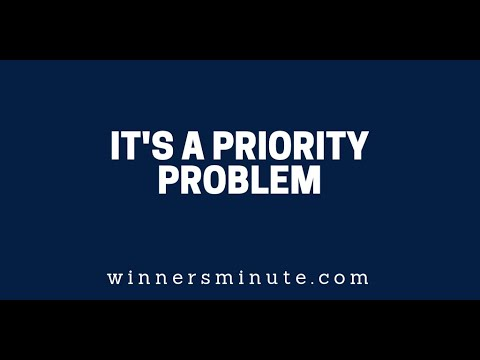 Its a Priority Problem  The Winner's Minute With Mac Hammond