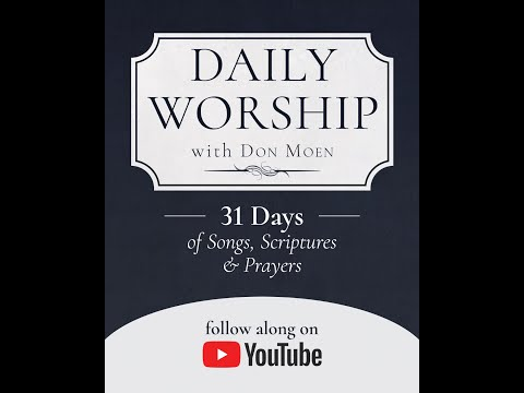 Worship with Don Moen for 31 Days