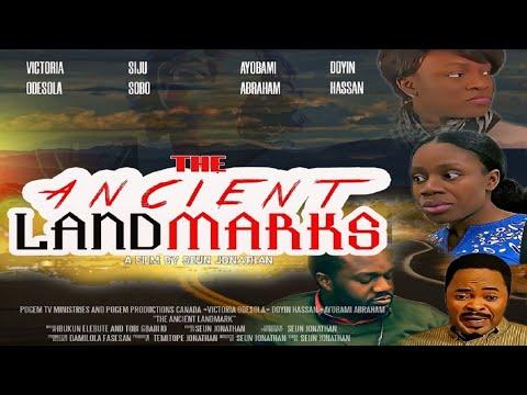THE ANCIENT LANDMARKS - Directed by Seun Jonathan  Doyin Hassan, Victoria Odesola, Siju Sobo.
