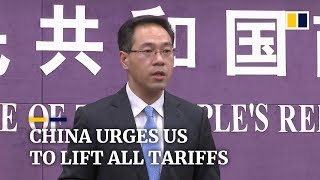 China insists all trade war tariffs must be eliminated as part of a trade deal