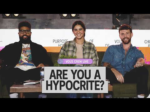 Are You A Hypocrite?  VOUS CREW Live