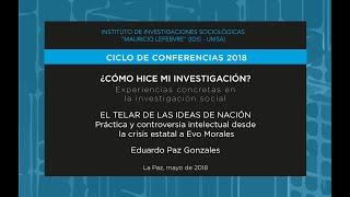 ¿Cómo hice mi investigación? - Eduardo Paz Gonzales