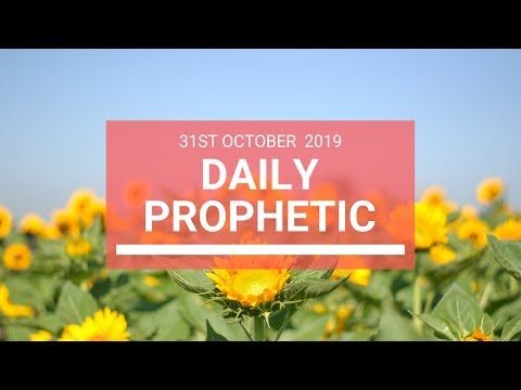 Daily Prophetic 31 October 2019 Word 7