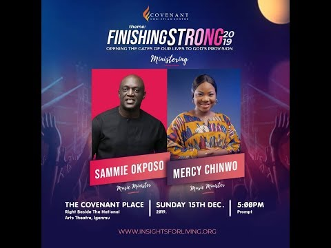 Praise Concert  Finishing Strong 2019 with Sammie Okposo & Mercy Chinwo