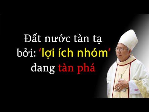 Đức Cha Phaolo Nguyễn Thái Hợp: Đất nước trở nên tàn tạ vì 'lợi ích nhóm' tàn phá