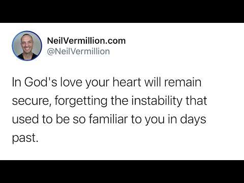 Your Heart Will Remain Secure - Daily Prophetic Word