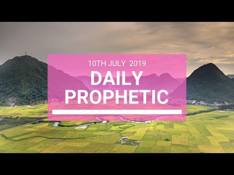 Daily Prophetic 10 July Word 5
