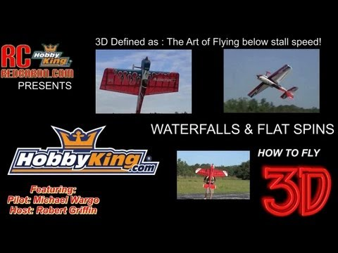 HobbyKing 3D - HOW TO FLY 3D w/ Michael Wargo Part 3 - Waterfalls & Flat Spins - UCkNMDHVq-_6aJEh2uRBbRmw