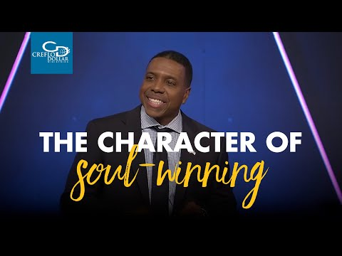 The Character of Soul Winning - Wednesday Service