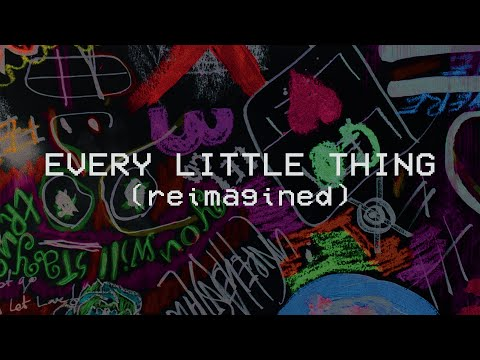 Every Little Thing (Reimagined) - Hillsong Young & Free