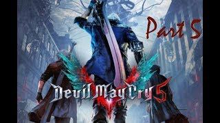 Devil May Cry 5 Gameplay Walkthrough Part 5: The Real Reason Vergil Hates Dante