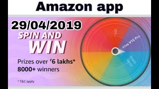 Amazon spin and win prizes worth 6 lakhs,  Amazon spin and win answer today,  29 April 2019