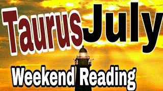 Taurus July2019 OFFERS BRING JOY AND PASSION NEW BEGINNINGS, YOUR SOUL SEARCHING Tarot Reading