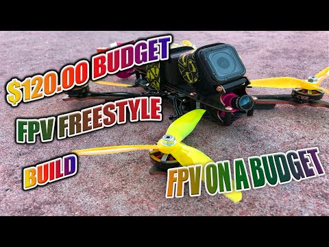 How To Build a PRO FPV Freestyle Drone for ONLY $120 - Best Budget FPV Racing Drone Build of 2020 - UCMqR4WYZx4SYZJOsM3SWlCg