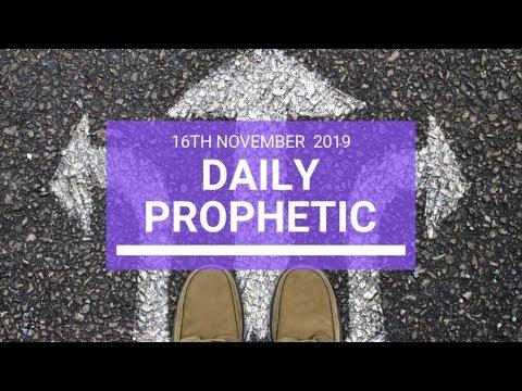 Daily Prophetic 16 November Word 3