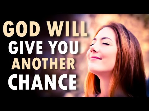 God Will Give You Another CHANCE - Morning Prayer