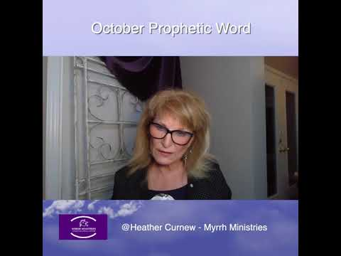 October Prophetic Word: Be on the lookout for these things!  Prophetic Word for October