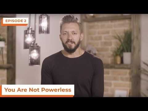 You Are Not Powerless  eStudies with Levi Lusko  Episode 2