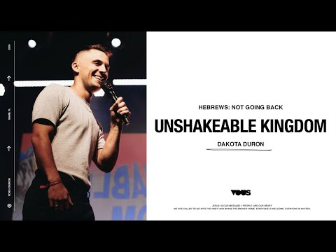 Dakota Duron   Hebrews: Unshakeable Kingdom