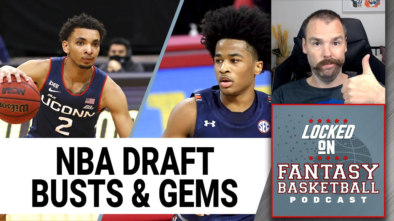 Top 5 BUSTS & GEMS Heading Into The 2021 NBA Draft