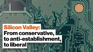 How Silicon Valley went from Republican to Democrat | Margaret O'Mara
